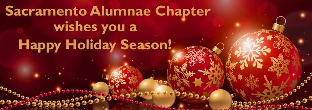 Sacramento Alumnae Chapter wishes you a Happy Holiday Season